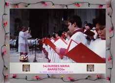 EL CORO QUE ELIGIERON PARA CANTAR AL NIÑO JESUS DEL VATICANO 2012.    †♠LOURDES MARIA†♠