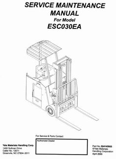 Original Illustrated Factory Workshop Service Manual for Yale Electric Forklift Truck Type ESC-EA.Original factory manuals for Yale Forklift Trucks, contains high quality images, circuit diagrams and instructions to help you to operate and repair your truck. All Manuals Printable and contains Search