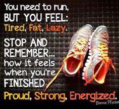 Los bajones anímicos no son invencibles. Recuerda que siempre te sientes mejor después de correr que antes de hacerlo. Sientete bien contigo mismo, fuerte y con energías.