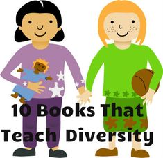 Ten books that teach kids about diversity!