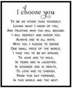 Ideas Wedding Quotes And Sayings Vows Future Husband The Words, Love Quotes For Him, Me Quotes, Qoutes, I Choose You Quotes, Vows Quotes, Promise Quotes, Sunset Quotes, Husband Quotes