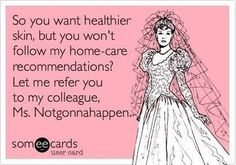 This meme is funny, but so TRUE! The path to beautiful, healthy skin is to have a personalized, consistent skin care regimen based on your skin type! To learn about what we can do for you, call 863.646.3376 to schedule a free consultation!
