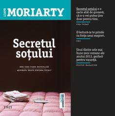 Un roman tulburător despre secretele pe care alegem să nu le împărtăşim cu partenerul nostru de viaţă. Roman, Liane Moriarty, New York Times, Connection, Fiction, Entertainment, Fiction Writing, Science Fiction, Entertaining