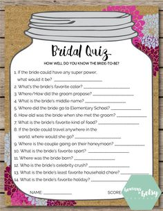 This printable Bridal Quiz game is perfect for any Bridal Shower or Wedding. Keep guests entertained while watching a bride open gifts at a shower, Wedding Games For Guests, Wedding Shower Games, Bridal Shower Party, Bridal Shower Rustic, Bridal Shower Decorations, Bridal Showers, Wedding Decorations, Trendy Wedding, Diy Wedding