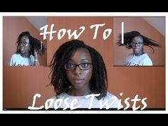 Natural Hair | How to Install Loose Twists - grow natural hair long!