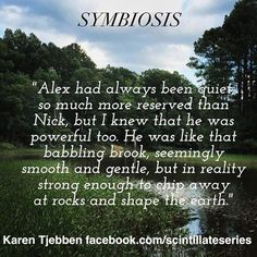 From SYMBIOSIS- Kate is comparing Alex's personality with Nick's. They're very different, but they're both impacting her life. #Free #Kindle Unlimited #Amazon