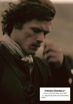 Outlander definitions.- Cross Oneself. (x)