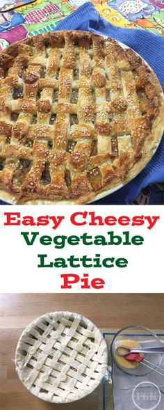 It looks impressive, but this Easy Cheesy Vegetable Lattice Pie couldn't be simpler to make