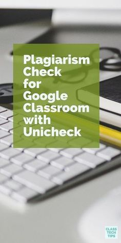 Plagiarism is a serious cybercrime that needs our attention. At Google Classrooms, Unicheck looks out for the theft of a person's intellectual property, benefiting the tutor and the student alike.#Sponsored #plagiarism #intellectualproperty