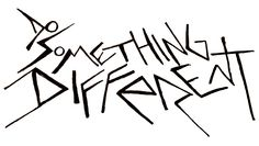 Do something different.