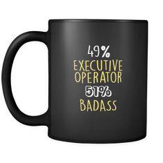 Executive Operator 49% Executive Operator 51% Badass 11oz Black Mug-Drinkware-Teelime | shirts-hoodies-mugs