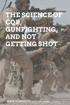 The Science of CQB, Gunfighting, and Not Getting Shot - Tier Three Tactical Survival Items, Survival Prepping, Survival Skills, Urban Survival, Survival Quotes, Wilderness Survival, Tactical Training, Tactical Survival, Tactical Gear