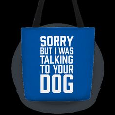 Mens sorry i was talking to your dog puppy father love t-shirts Navy - Relatives and family shirts (*Partner-Link) Cute Tote Bags, Fathers Love, Love T Shirt, Family Shirts, Talking To You, Dogs And Puppies, Navy, Mens Tops, Prints