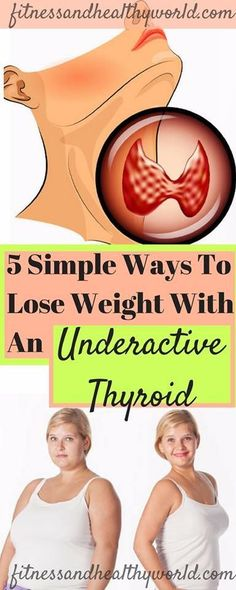5 SIMPLE WAYS TO LOSE WEIGHT WITH AN UNDERACTIVE THYROID