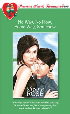 Rating: No Way, No How, Some Way, Somehow by Sheena Rose, 4 Sweets; Challenges: Book #41 for 2011; Book #30 for Off The Shelf!; Book #17 for Pocketbook