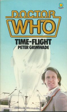 Doctor Who_Time-Flight by Peter Grimwade_cover