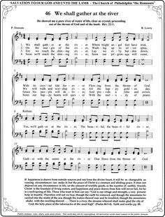 We Shall Gather At The River  This song takes me back to my Baptism...;p
