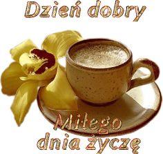 Wiersze,Gify Na Dzień Dobry ...: Gify na dzien dobry - herbata , kawa Coffee Images, Coffee Time, Good Morning, Tea Cups, Tableware, Aga, Ukraine, Internet, Google