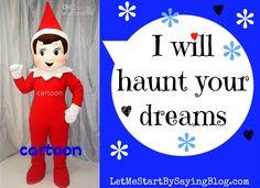 haunt your dreams