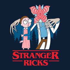 Stranger Ricks - #Rick_and_Morty #Stranger_Things