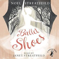 Carole's Chatter: Ballet Shoes by Noel Streatfeild Reading Time, Guys Be Like, Book Publishing, Female Characters, Trees To Plant, Quotations, Ballet Shoes, Grade Books, This Book