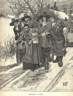 ARRESTING A WITCH, images of the Salem Witch Trials, Howard Pyle, 1883
