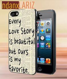 every love story quotes   iPhone 4/4s/5/5s/5c Case  by NdanxlariZ, $15.00