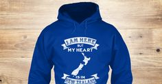 My Heart Is In New Zealand 0111 Sweatshirt from Love New Zealand &lts , a custom product made just for you by Teespring. With world-class production and customer support, your satisfaction is guaranteed. - I Am Here But My Heart Is In New Zealand