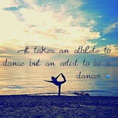 Dance quote with ballerina pose on the beach