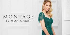 Montage by Mon Cheri designer Ivonne Dome designs this special occasion line with the sophisticated, fashion-forward mother in mind. View the collection.
