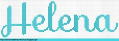Nomes em Ponto Cruz: Helena - Nomes em Ponto Cruz