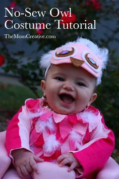 No-Sew Owl Costume tutorial from The Mom Creative. Adorable and easy baby costume. Can easily be modified for a boy and for any kind of bird. #DIY #costume #owl #halloween #babycostume