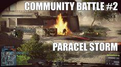 Community Battle #2: Paracel Storm - Conquest