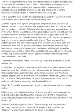 Theory behind the rugrats    D: Right in the heart!! Hope its not true because it just ruined my childhood