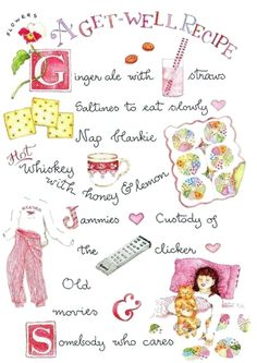 a get well recipe by artist susan branch. Branch Art, Mary Engelbreit, Get Well Soon, Get Well Cards, Food Illustrations, Recipe Cards, Making Ideas, Art Journals, Wells