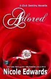 Adored (Club Destiny Book 10) by Nicole Edwards