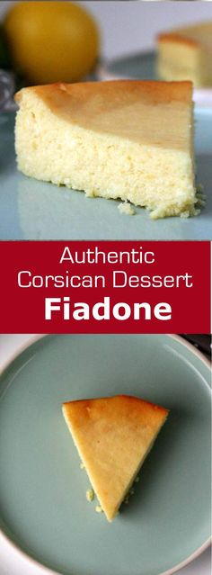 Fiadone is a cheesecake made with brocciu, a traditional cheese from Corsica. #vegetarian #dessert #cake #corsica #france