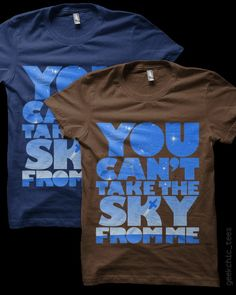 """You Can't Take The Sky"" T-Shirt @Fernando Manaloto WANT"
