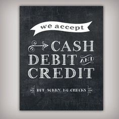 Forms of Payment Accepted Chalk Sign - 5x7, 8x10, 11x14, and 16x20 Printable…