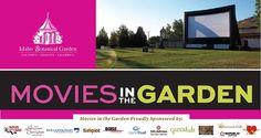 Idaho Botanical Garden Movies in the Garden