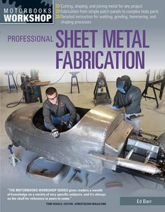 Buy Professional Sheet Metal Fabrication by Ed Barr at Mighty Ape NZ. Professional Sheet Metal Fabrication is the number-one resource for sheet metal workers old and new. Professional metalworker Ed Barrtakes hobbyists a. Metal Projects, Welding Projects, Metal Crafts, Welding Ideas, Welding Tips, Welding Art, Welding Crafts, Metal Welding, Welding Table
