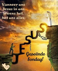 Jesus Is Risen, Jesus Loves Me, Weekend Greetings, I Love Him, My Love, Goeie More, Afrikaans Quotes, Inspirational Qoutes, What Is Christmas