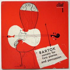 Bela Bartok Sonata for Two Pianos and Percussion, Dial Records LP 1, 1950, cover by David Stone Martin