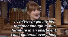 """Emma Stone Spends All Of Her Internet Time On Mom Blogs And Pinterest """"Sometimes you gotta risk it to get the biscuit."""""""