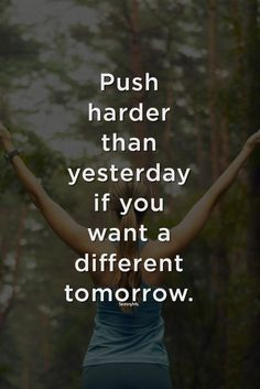 if you want a different tomorrow