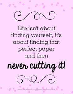 I can't cut my favorite pieces of paper - can you?