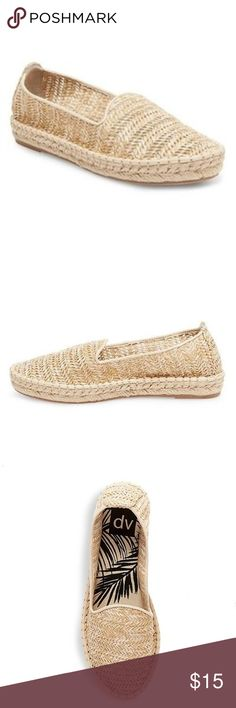 Dv Desiree A-Line Espadrille Ballet Flats Dv by Dolce Vita Desiree A-Line Espadrille Ballet Flats. In perfect condition, brand new with tags. Bought this past summer for a trip that never happened and they've sat in my closet since. Perfect go to flat for any occasion, work or the weekend. Pair with a simple white tee and distressed boyfriend jeans or cutoff shorts. Originally $30, price is firm. DV by Dolce Vita Shoes Flats & Loafers