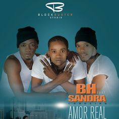 The BH - Amor Real (feat. Sandra Cordeiro) (Kizomba) 2018 | Download ~ Alpha Zgoory | Só9dades - Site Angolano de Novidades