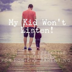 """The Good Enuf Mommy: """"My Kids Won't Listen!"""" - 9 Effective Strategies for Positive Parenting"""