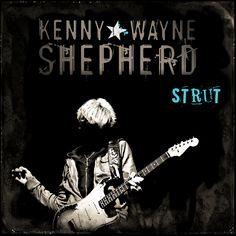 Kenny Wayne Shepherd – Strut (Favourites Collection)